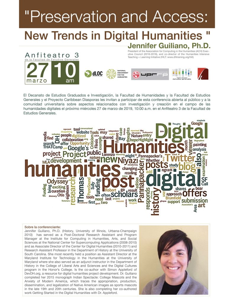 "Digital promo flyer for Jennifer Guiliano's conference ""Preservation and Access: New Trends in Digital Humanities"" at UPR-Río Piedras (2019)"